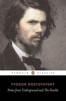 Fyodor Dostoyevsky - Notes from Underground